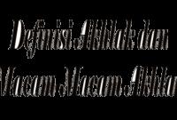Definisi dan Macam-macam Akhlak
