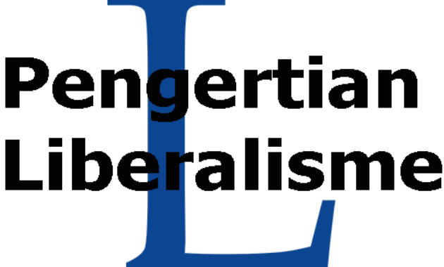 Pengertian Liberalisme