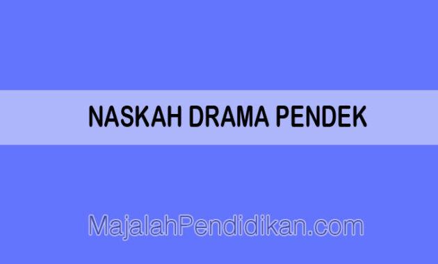 naskah drama pendek