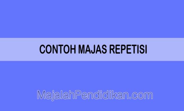 Contoh Majas Repetisi