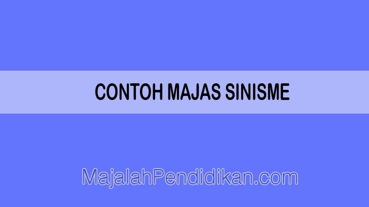 Contoh Majas Sinisme - Pengertian, Fungsi dan Contoh