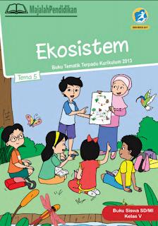 Kunci Jawaban Tema 5 Kelas 5 SD 2020 Ekosistem Halaman 2 ...