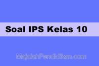 Soal IPS Kelas 10