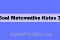 Soal Matematika Kelas 3