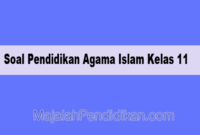 Soal Pendidikan Agama Islam Kelas 11