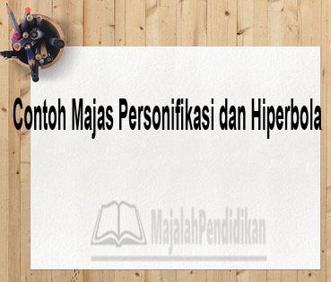 Contoh Majas Personifikasi dan Hiperbola