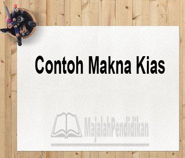 Contoh Makna Kias