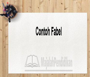 Contoh Fabel
