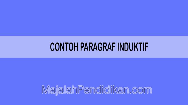 Contoh Paragraf Induktif Pengertian Ciri Jenis Fungsi Dan Contoh