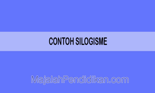 contoh silogisme