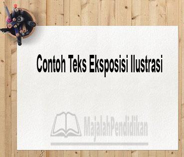 Contoh Teks Eksposisi Ilustrasi