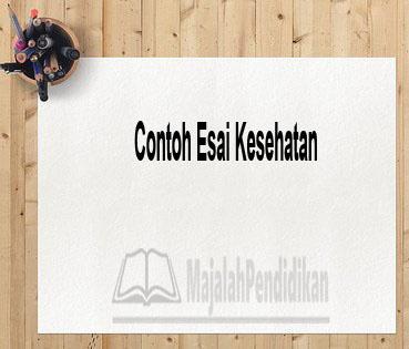 Contoh Esai Kesehatan