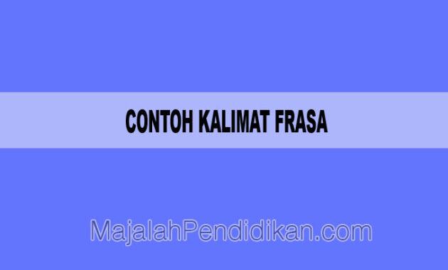 Contoh Kalimat Frasa