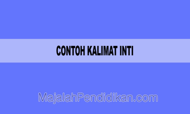 Contoh Kalimat Inti