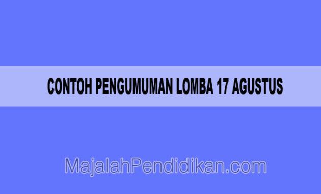 Contoh Pengumuman Lomba 17 Agustus