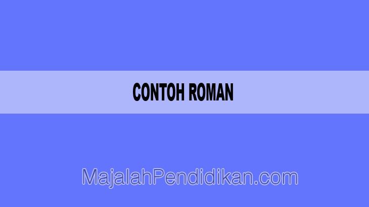 Contoh Roman - Pengertian, Karakteristik dan Contoh
