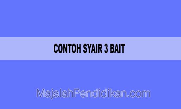 Contoh Syair 3 Bait