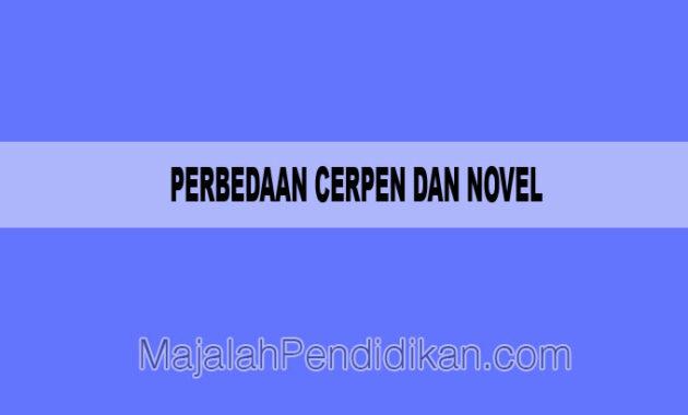 Perbedaan Cerpen dan Novel