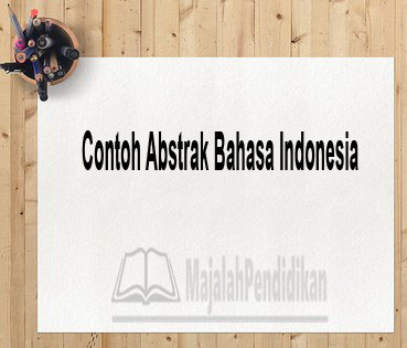 Contoh Abstrak Bahasa Indonesia