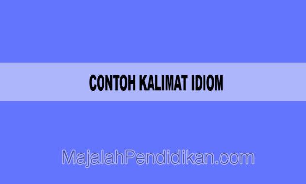 contoh kalimat idiom