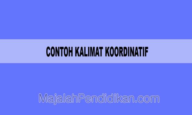 contoh kalimat koordinatif