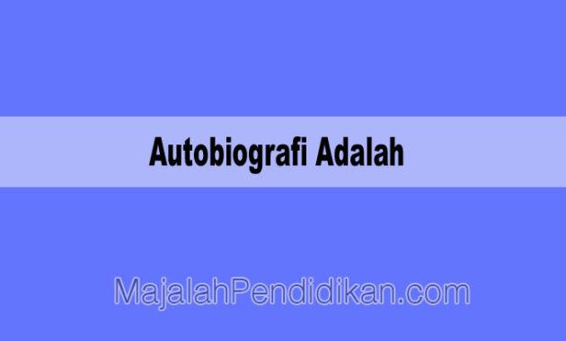 Autobiografi Adalah