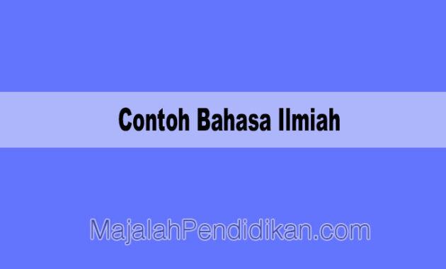 Contoh Bahasa Ilmiah