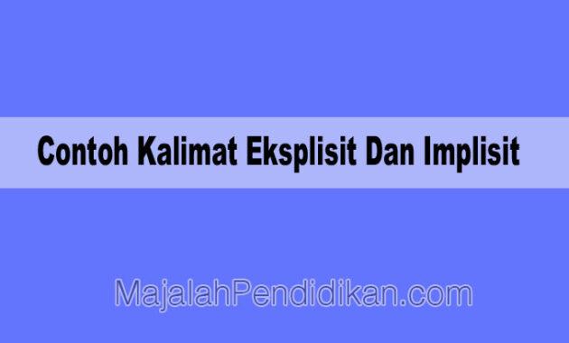 Contoh Kalimat Eksplisit Dan Implisit