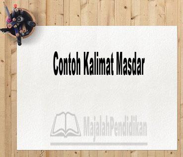 Contoh Kalimat Masdar