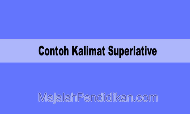 Contoh Kalimat Superlative