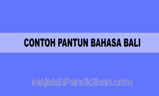 Contoh Pantun Bahasa Bali