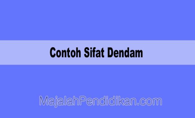 Contoh Sifat Dendam