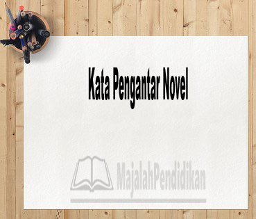 Kata Pengantar Novel