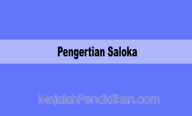 Pengertian SalokaPengertian Saloka