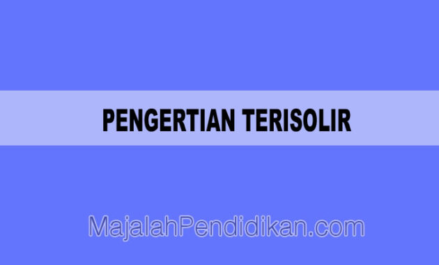 Pengertian Terisolir