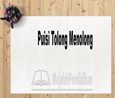 Puisi Tolong Menolong