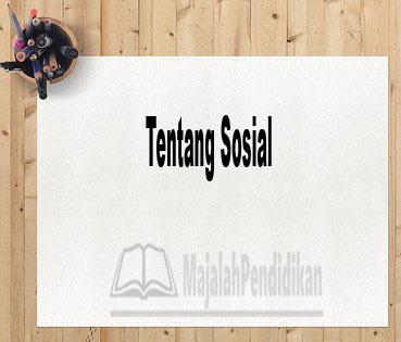 Tentang Sosial