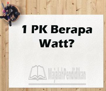 ac 1 pk berapa watt