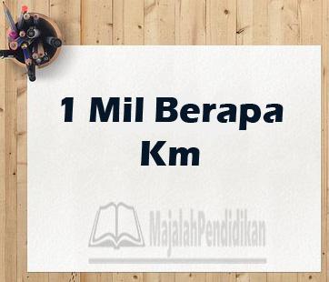 1 mil = km