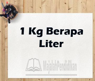 1 kg = liter